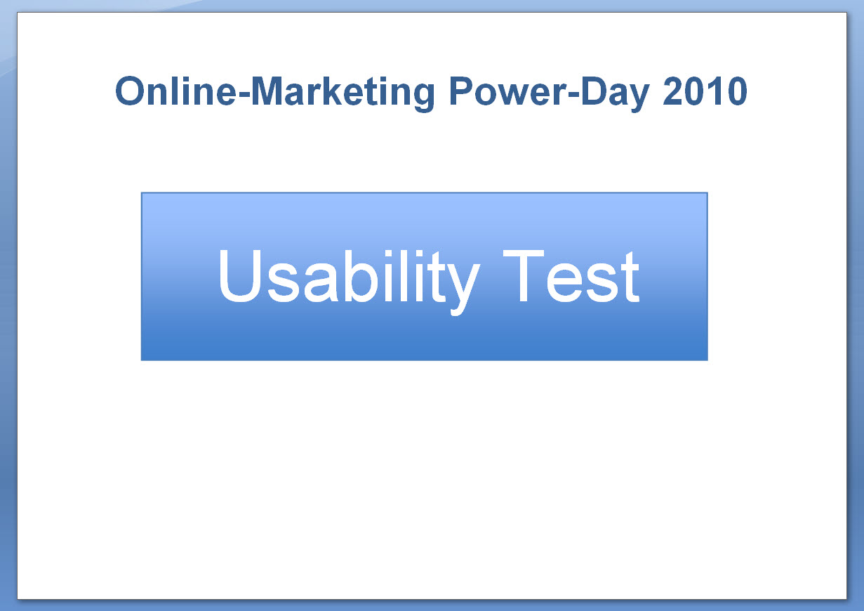 Usability-Test - Online-Marketing Power-Day am 19.03.2010