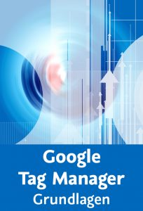 Training - Google Tag Manager - Grundlagen